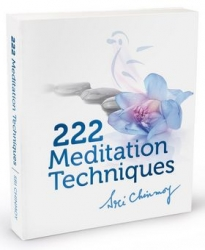 Chinmoy, Sri - 222 Meditation Techniques