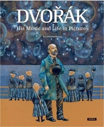 Fučíková, Renáta - Dvořák His Music and Life in Pictures