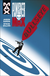 Aaron, Jason - Punisher Max 2 Bullseye