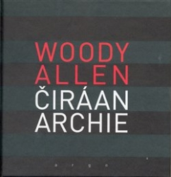 Allen, Woody - Čirá anarchie